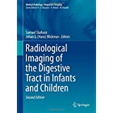Radiological Imaging of the Digestive Tract in Infants and Children (Medical Radiology)