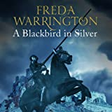 A Blackbird in Silver: Blackbird, Book 1
