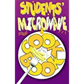 Students' Microwave Cookbook: Stylish, Tasty, Nutritious and Cheap Recipes