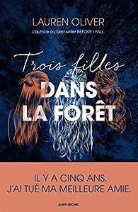 Trois filles dans la forêt par Oliver