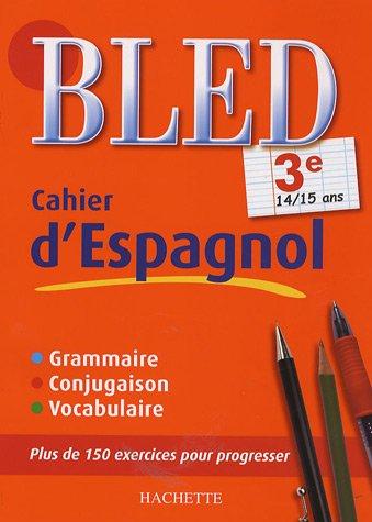 Cahier d'espagnol 3e : 14/15 ans par Ana Bessais-Caballero