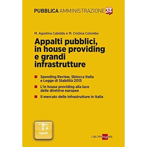 Appalti Pubblici, In House Providing E Grandi Infrastrutture