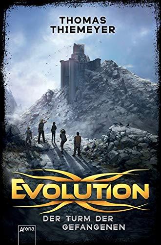 Evolution (2). Der Turm der Gefangenen - über Evolution Kinder Buch