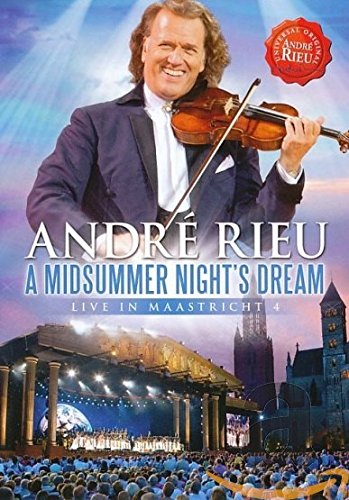 André Rieu - A Midsummer Night's Dream: Live in Maastricht 4 - Sah Boden