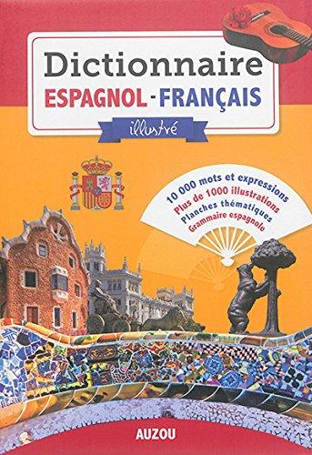 Dictionnaire Espagnol Français Illustré 2016
