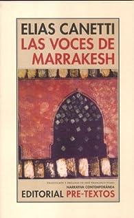 Las voces de Marrakesh: Impresiones de viaje par Elias Canetti