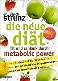 Image of Die neue Diät: Fit und schlank durch Metabolic Power
