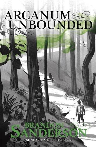 Arcanum Unbounded. The Cosmere Collection por Brandon Sanderson
