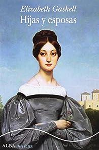 Hijas y esposas par Elizabeth Gaskell