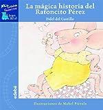 Lá mágica historia del Ratoncito Pérez (Tren azul: Mis cuentos favoritos)