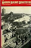Harrow Railway Disaster, 1952: Twenty Five Years on