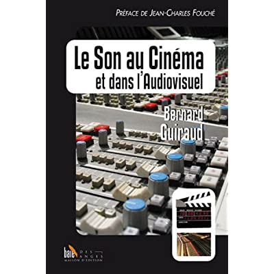 Le Son au Cinema et Dans l'Audiovisuel