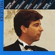 Aaron Copland, Piano Variations, Sonata, Fantasy