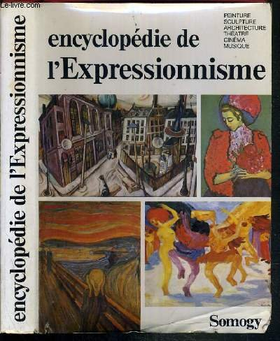 Encyclopdie de l'expressionnisme