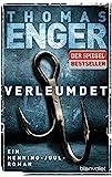 Verleumdet: Ein Henning-Juul-Roman (Henning-Juul-Romane, Band 3) - Thomas Enger
