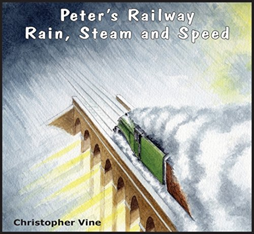 Peter's railway: Rain Steam and Speed