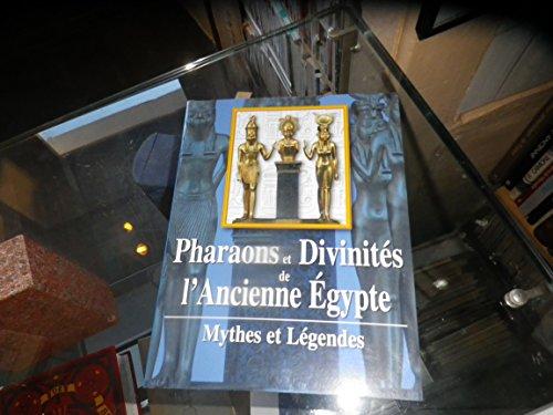 Pharaons et divinités de l'Ancienne Egypte