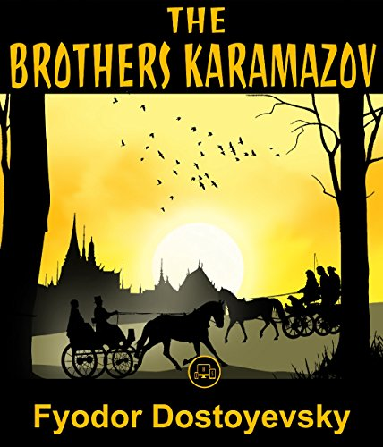 The Brothers Karamazov: FREE Crime And Punishment By Fyodor Dostoevsky, 100% Formatted, Illustrated - JBS Classics (100 Greatest Novels of All Time Book 16) (English Edition)