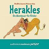 Herakles: Ein Abenteuer für Kinder - Elke Böhr