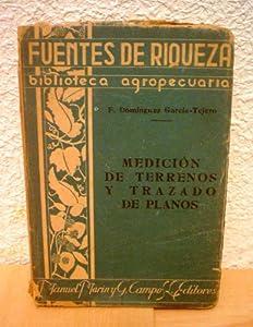 medición y trazado: MEDICIÓN DE TERRENOS Y TRAZADO DE PLANOS.