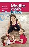 Scarica Libro Medito e sono felice Il manuale per iniziare la meditazione a scuola e in famiglia per bambini piu sereni attenti e creativi (PDF,EPUB,MOBI) Online Italiano Gratis
