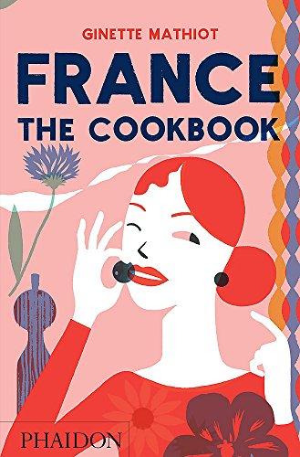 France : the cookbook par Ginette Mathiot