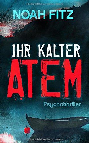Buchcover Ihr kalter Atem (Karl-Breuer-Thriller, Band 1)