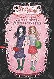 Lucy & Olivia - Allerliebste Vampirschwester: Band 1 von Sienna Mercer