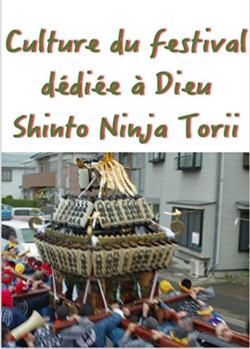 Couverture du livre Culture du festival dédiée à Dieu Shinto Ninja Torii
