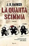 La quarta scimmia