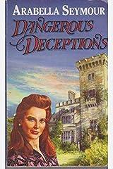 Dangerous Deceptions Paperback
