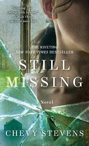 Still Missing by Chevy Stevens (2014-03-25)