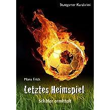 Letztes Heimspiel - Schäfer ermittelt