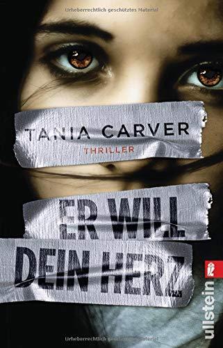 Tania Carver: Er will dein Herz