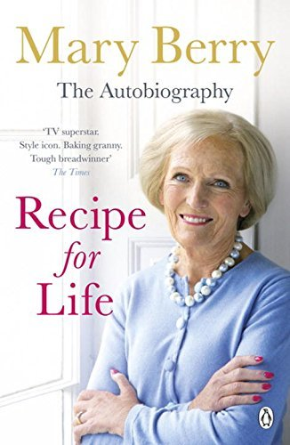 Recipe for Life: The Autobiography by Mary Berry(2014-02-27)