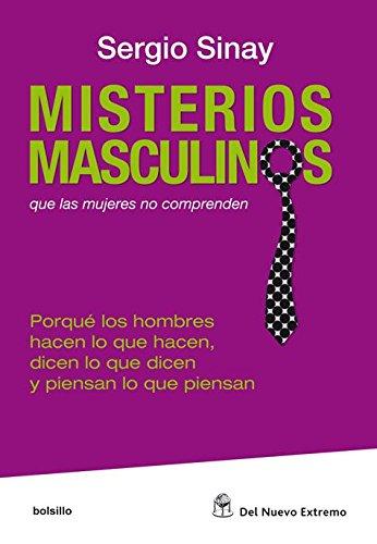 Misterios masculinos por Sergio Sinay