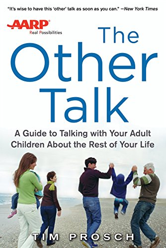 aarp-the-other-talk-a-guide-to-talking-with-your-adult-children-about-the-rest-of-your-life-business