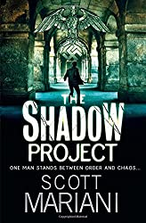The Shadow Project (Ben Hope) by Scott Mariani (2010-01-21)