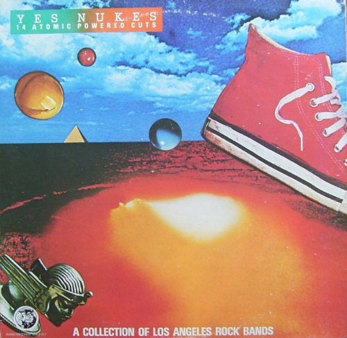 Yes Nukes - 14 Atomic Powered Cuts (A Collection of Los Angeles Rock Bands, Vol. 3) [Vinyl LP] [Schallplatte]
