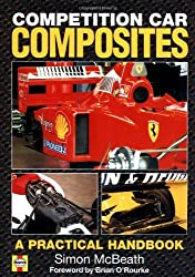 Competition Car Composites: A Practical Guide (Haynes competition car series) by Simon McBeath (2000-05-06)