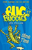 Slime Time (Bug Buddies, Book 6)