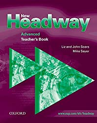 New Headway: Advanced: Teacher's Book: Six-level general English course: Teacher's Book Advanced level