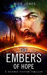 The Embers of Hope: A science-fiction thriller (Hibernation Series Book 2) (English Edition)