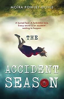 The Accident Season di [Fowley-Doyle, Moira]