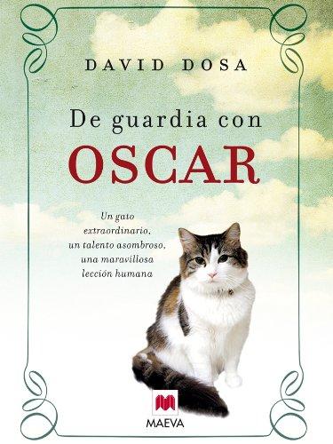 De guardia con Oscar (Palabras abiertas) por David Dosa