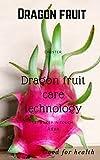 Introduce Dragon Fruit Vietnam: Dragon Fruit Vietnam