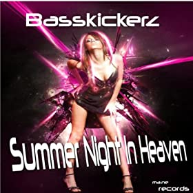 Basskickerz-Summer Night In Heaven