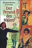 Der Freund des Malers: Roman (Gulliver)