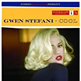 Cool by Gwen Stefani (2005-09-20) -