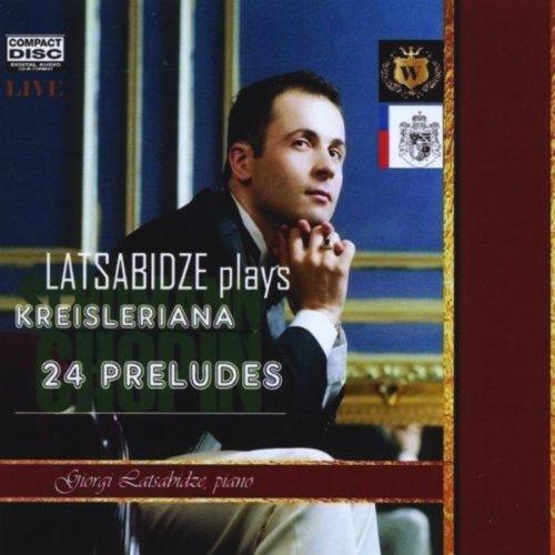 Giorgi Latsabidze plays Chopin's 24 Preludes and Schumann's Kreisleriana